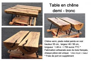 table de salon 1/2 tronc chêne